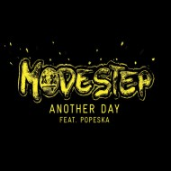#NowPlaying | Modestep – Anotherday