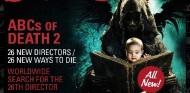 Cine | The ABCs of Death 2 – Empieza la búsqueda del Director#26